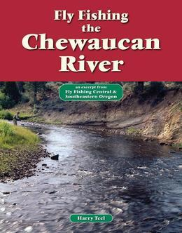 Fly Fishing the Chewaucan River: An Excerpt from Fly Fishing Central & Southeastern Oregon