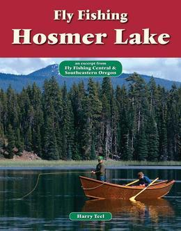 Fly Fishing Hosmer Lake: An Excerpt from Fly Fishing Central & Southeastern Oregon