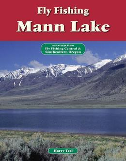 Fly Fishing Mann Lake: An Excerpt from Fly Fishing Central & Southeastern Oregon