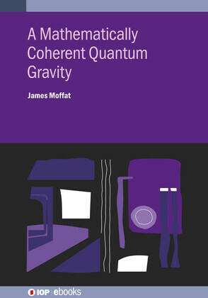 A Mathematically Coherent Quantum Gravity