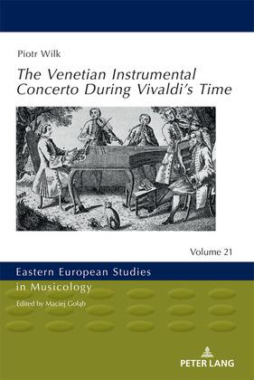 The Venetian Instrumental Concerto During Vivaldis Time