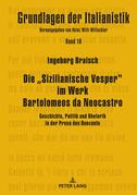 Die Sizilianische Vesper im Werk Bartolomeos da Neocastro