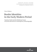 Border Identities in the Early Modern Period