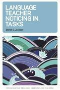 Language Teacher Noticing in Tasks