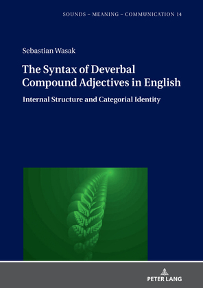 The Syntax of Deverbal Compound Adjectives in English