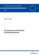 Die Zulassung von Parteien zur Bundestagswahl