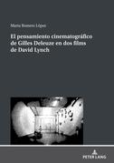 El pensamiento cinematográfico de Gilles Deleuze en dos films de David Lynch