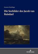 Die Seebilder des Jacob van Ruisdael