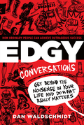 Edgy Conversations