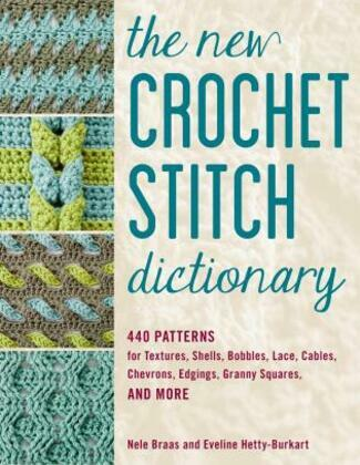 The New Crochet Stitch Dictionary