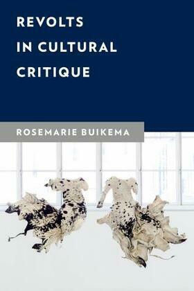 Revolts in Cultural Critique
