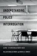 Understanding Police Interrogation
