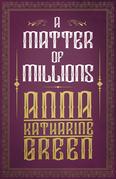 A Matter of Millions