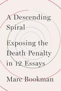 A Descending Spiral
