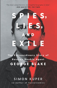 Spies, Lies, and Exile
