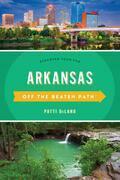 Arkansas Off the Beaten Path®