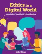 Ethics in a Digital World