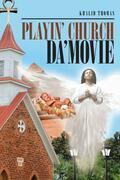 Playin' Church Da' Movie
