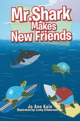 Mr. Shark Makes New Friends