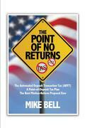 The Point of NO RETURNS