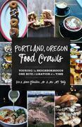 Portland, Oregon Food Crawls