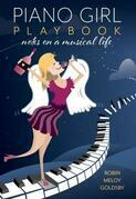 Piano Girl Playbook