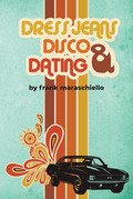Dress Jeans, Disco and Dating