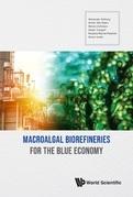 Macroalgal Biorefineries for the Blue Economy