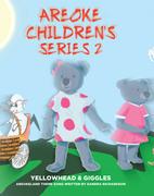 Areoke Children's Series 2