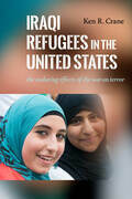 Iraqi Refugees in the United States