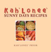 Kah'Lonee' Sunny Days Recipes