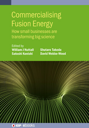 Commercialising Fusion Energy