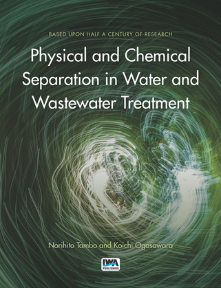 Physical and Chemical Separation in Water and Wastewater Treatment