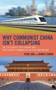 Why Communist China isn't Collapsing