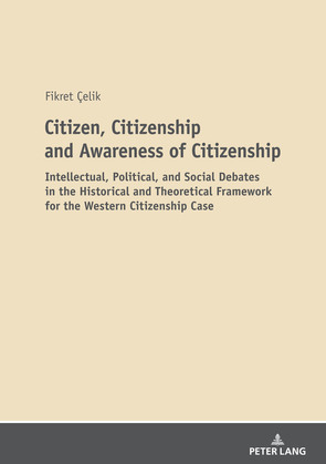 Citizen, Citizenship and Awareness of Citizenship