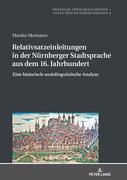 Relativsatzeinleitungen in der Nürnberger Stadtsprache aus dem 16. Jahrhundert