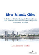 River-Friendly Cities