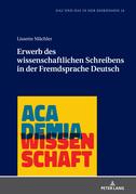 Erwerb des wissenschaftlichen Schreibens in der Fremdsprache Deutsch