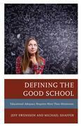 Defining the Good School