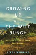 Growing Up with the Wild Bunch