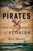 Pirates and Buried Treasures of Florida