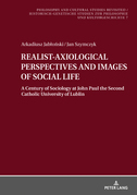REALIST-AXIOLOGICAL PERSPECTIVES AND IMAGES OF SOCIAL LIFE