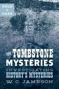 Cold Case: The Tombstone Mysteries