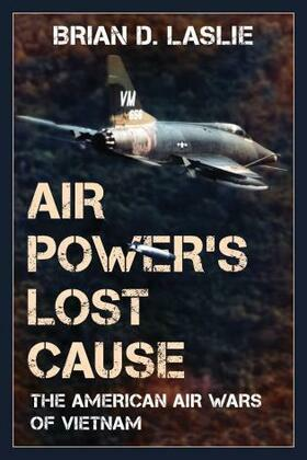 Air Power's Lost Cause
