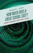 How Much Does a Great School Cost?