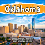 Oklahoma: Discover Pictures and Facts About Oklahoma For Kids!