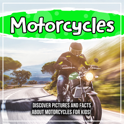 Motorcycles: Discover Pictures and Facts About Motorcycles For Kids!