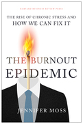 The Burnout Epidemic