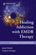 Healing Addiction with EMDR Therapy