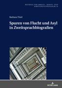 Spuren von Flucht und Asyl in Zweitsprachbiografien